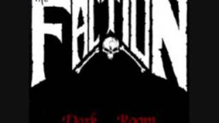 The Faction - Dark Room - 03 - Terror In The Streets