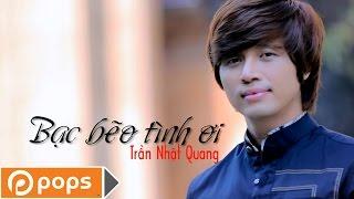 Bạc Bẽo Tình Ơi Karaoke   Trần Nhật Quang [Official]