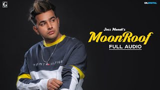 Moonroof : Jass Manak (Official Song) Sukhe | Romantic Songs |  GK.DIGITAL | Geet MP3