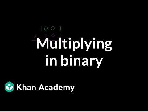 Multiplying in binary (video) Khan Academy