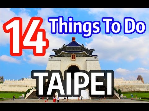 Video 14 Things to Do in Taipei, Taiwan (Best Travel Attractions)