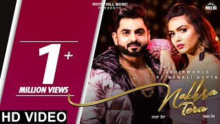 Nakhra Tera (Full Song) | Abhirworld | New Song 2019 | White Hill Music