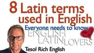 English Lesson - 8 Latin words or expressions used every day in English you need to know !