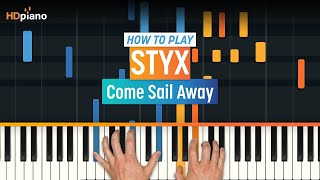 "How To Play ""Come Sail Away"" by Styx 