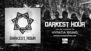 DARKEST HOUR - Hypatia Rising