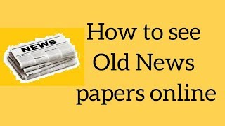 How to find old news papers online........ Eenadu news paper