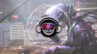 【原創電音】【星際彩虹】M&K - Interstellar