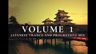 """Land of the Rising Sun"" ~ Japanese Progressive House & Trance Mix"