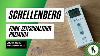 Schellenberg Funk-Zeitschaltuhr Premium - Unboxing & Konfiguration