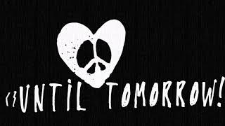 Until Tomorrow! - Society