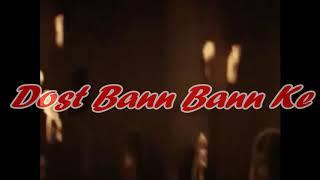 Dost Bann Bann Ke Mile - YouTube