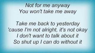 28 Days - Take Me Away Lyrics