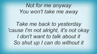 28 Days - Take Me Away Lyrics