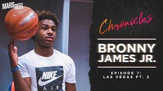 BRONNY JAMES JR. | Las Vegas | EP.07 PT. 2 | Mars Reel Chronicles