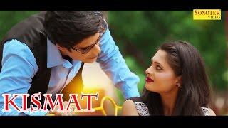Kismat   Zubair Khan   Shikha   Hindi Songs Video   Haryanvi Maina    New Song 2017