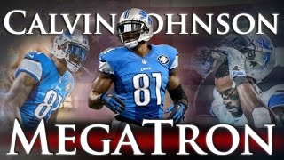 Calvin Johnson - MegaTron