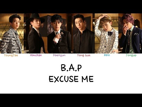 B.A.P - Excuse Me (Color coded lyrics Han|Rom|Eng)