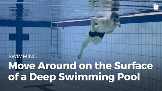 Learn To Swim: Paddle In Deep Water | Fear Of Water