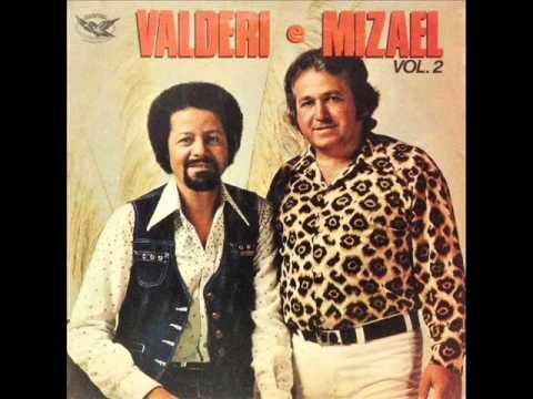 Antes Que o Mal Cresça - Valderi e Mizael