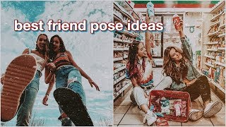 50+ BEST FRIEND POSE IDEAS FOR INSTAGRAM! (photo Ideas + Inspo)