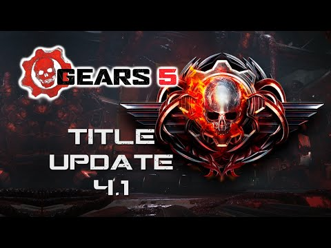 XP Changes Reverted and Gameplay Update - Gears 5 Title Update 4.1