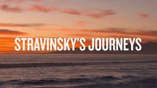 Stravinsky's Journeys Documentary   Stravinsky: Myths & Rituals