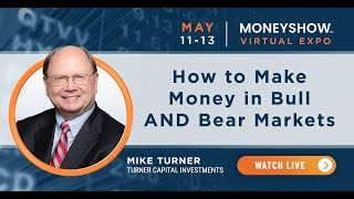 How to Make Money in Bull AND Bear Markets