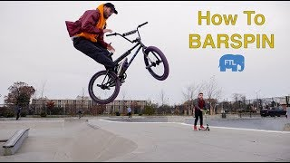 How To Barspin BMX
