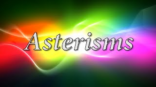 Asterisms - PH1600 Introductory Astronomy Video Project