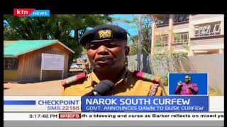 Government announces dusk till dawn curfew in Narok South