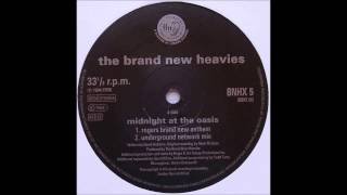 (1994) The Brand New Heavies - Midnight At The Oasis [Roger Sanchez Underground Network RMX]