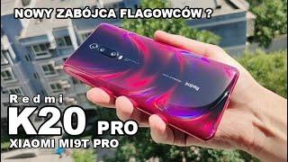 Redmi K20 Pro (Xiaomi Mi9T PRO) & Redmi K20 (Xiaomi Mi9T) | Nowy zabójca flagowców ?