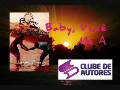 Primeiro Book Trailer de Baby, Você Me Ama