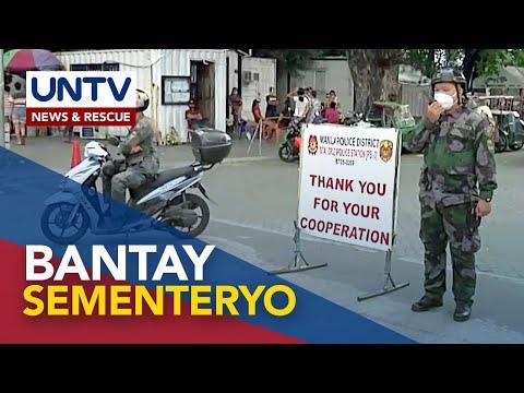 [UNTV]  Mga pulis, magbabantay pa rin sa mga sementeryo kahit isinara na simula ngayong araw
