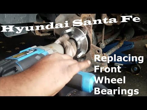 Hyundai Santa Fe - Replace Front Wheel Bearings