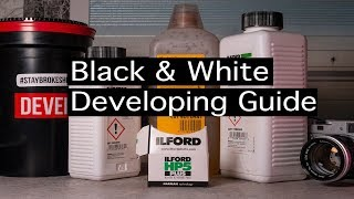 Ultimate Guide to Developing Black & White Film At Home