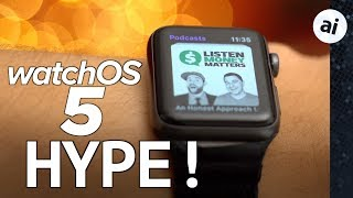 WatchOS 5 Explained - Why YOU should be excited!