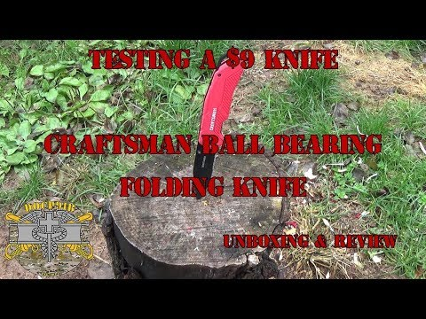 Testing a $9 Knife – Craftsman Ball Bearing Folding Knife – Unboxing & Review