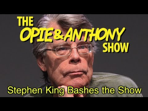Opie & Anthony: Stephen King Bashes the Show (09/14/09)