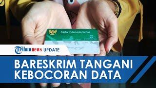 Dirugikan Terkait Dugaan Kebocoran Data 279 Juta WNI, BPJS Kesehatan Lapor Bareskrim Polri