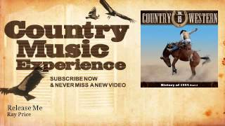 Ray Price - Release Me - Country Music Experience