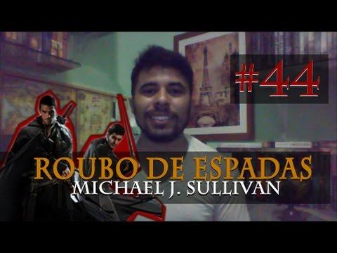 Roubo de espadas - Michael J. Sullivan