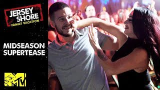 Jersey Shore: Family Vacation (Season 2) | Official Midseason Supertease | MTV