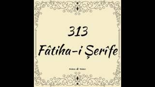 Her Gün Fâtiha I Serîfe 313 Tembellik Ve Korkudan Kurtulur. Allah Okuyanın Içini Ve Dışını Temizler.