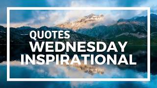Inspirational Quotes Happy Wednesday | Quotes786