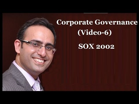 Introduction to Corporate Governance (Video-6) SOX 2002 - YouTube