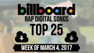 Top 25 - Billboard Rap Songs | Week of March 4, 2017 | Download-Charts