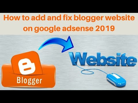How to add and fix blogger website on google adsense 2019