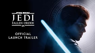 VIDEO: STAR WARS JEDI: FALLEN ORDER – Launch Order