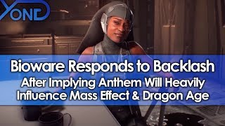 Bioware Responds to Backlash After Implying Anthem Will Heavily Influence Mass Effect & Dragon Age